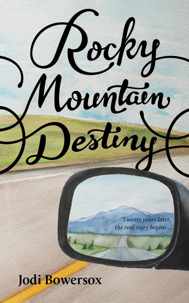 Rocky Mountain Destiny (sample) | Jodi Bowersox
